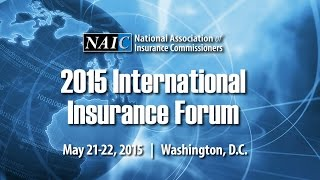 Download 2015 NAIC IIF: Global Insurance Standards - From Vision to Reality Panel Video