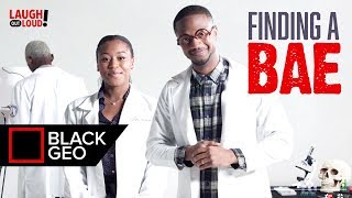 Download Finding A Bae | Dormtainment | Black Geo | LOL Network Video