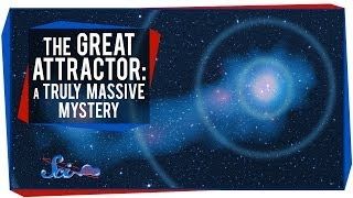 Download The Great Attractor: A Truly Massive Mystery Video