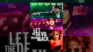 Download Let the Devil Wear Black Video