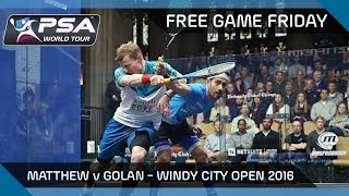 Download Squash: Free Game Friday - Matthew v Golan - Windy City Open 2016 Video