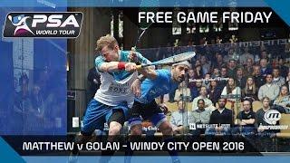 Download Squash: Free Game Friday - Matthew v Golan - Windy City Open 2016 Video