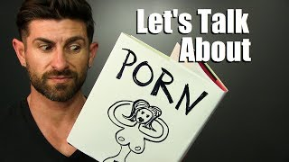 Download Let's Talk About Porn! | Is Watching Pornography Bad or No Big Deal? Video