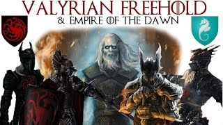 Download Valyrian Freehold | Empire of the Dawn | Game of Thrones Lore Video