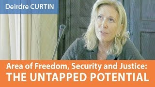 Download Area of Freedom, Security and Justice: The untapped potential, Deirdre CURTIN, 7 November 2017 Video
