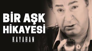 Download Kayahan - Bir Aşk Hikayesi (Video Klip) Video