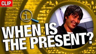 Download QI | When Is The Present? Video