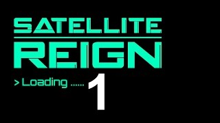 Download Satellite Reign -Let's Play Gameplay Episode 1 Video