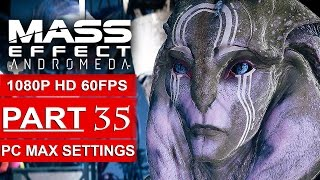 Download MASS EFFECT ANDROMEDA Gameplay Walkthrough Part 35 [1080p HD 60FPS PC MAX SETTINGS] - No Commentary Video