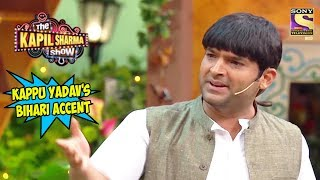 Download Kappu Yadav's Bihari Accent - The Kapil Sharma Show Video