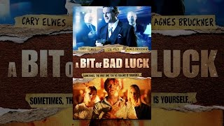 Download A Bit of Bad Luck Video