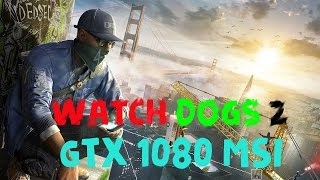 Download Watch Dogs 2 gtx 1080 Video