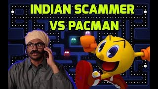 Download Indian Scammer Ruins My Pacman Video