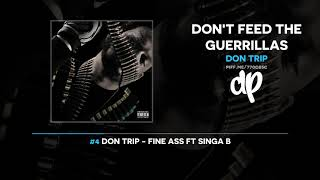 Download Don Trip - Don't Feed The Guerrillas (FULL MIXTAPE) Video