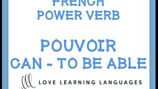 Download French Verb POUVOIR - Start speaking French today with this power verb Video