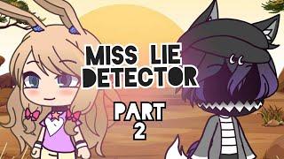 Download [GLMM] Miss lie detector PART 2 (Gacha life) Video