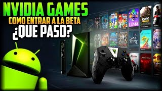 Download ¿Qué Pasó con Nvidia Games? + Registro para poder Entrar en la Beta para Android y PC - Geforce Now Video