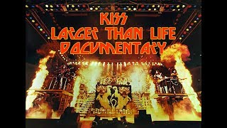 Download LARGER THAN LIFE (UNAUTHORIZED KISS DOCUMENTARY) Video