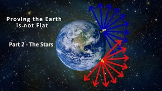 Download Proving the Earth is not Flat - Part 2 - The Stars Video