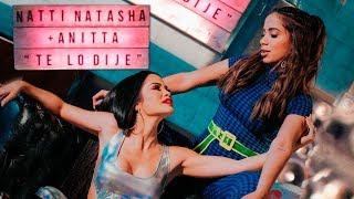 Download Natti Natasha x Anitta - Te lo Dije Video