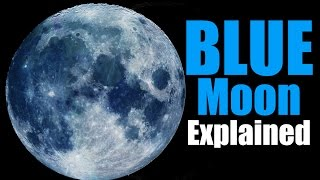 Download Blue Moon Explained Video