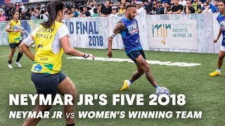 Download Neymar Jr's Five 2018: Neymar Jr vs Women's Winning Team | Five-A-Side Football Tournament Video