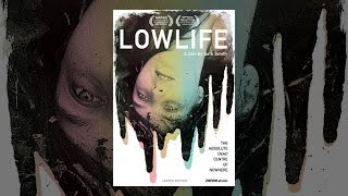 Download Lowlife Video