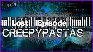 Download Top 25 Lost Episode Creepypastas Video