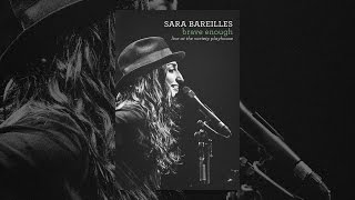 Download Sara Bareilles: Brave Enough: Live at the Variety Playhouse (Clean) Video
