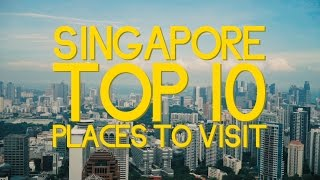 Download Singapore Top 10 Places To Visit Video
