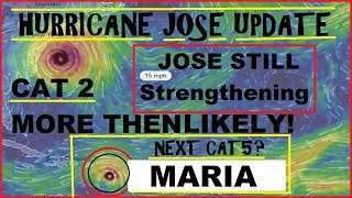 Download Hurricane JOSE CAT 2 ″LIKELY″ Hurricane MARIA Already said to become a ″MONSTER″ Video