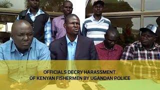 Download Officials decry harassment of Kenyan fishermen by Ugandan police Video