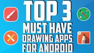 Download Top 3 Must-Have Drawing Apps For Android (July 2016) Video