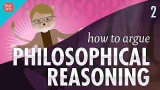 Download How to Argue - Philosophical Reasoning: Crash Course Philosophy #2 Video