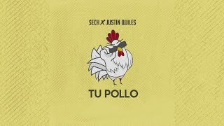 Download Sech X Justin Quiles - Tu Pollo (Letra) Video