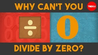 Download Why can't you divide by zero? - TED-Ed Video