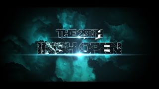 Download 29th Irish Open - Final Step 3 Video