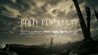 Download FINAL FANTASY XV MULTIPLAYER EXPANSION: COMRADES TGS 2017 Video