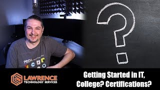 Download Getting Started in IT, College? Certifications? My thoughts based on my IT career path. Video