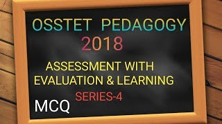 Download OSSTET 2018 PEDAGOGY MCQ ASSESSMENT WITH EVAUATION AND LEARNING BY ODISHA SIKSHA Video