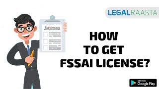 Download How to get FSSAI Food Safety License Video