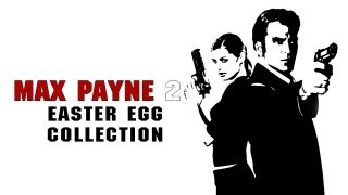 Download Max Payne 2 - Easter Egg Collection Video