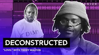 Download The Making Of Kendrick Lamar's ″LOVE.″ With Teddy Walton   Deconstructed Video