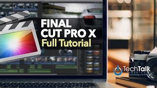 Download Final Cut Pro X - FULL TUTORIAL Video