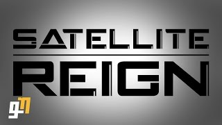 Download Satellite Reign Beginners Guide / Tutorial - 10 Things to Know Before You Start Video