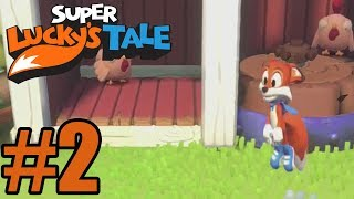 Download Super Lucky's Tale Gameplay Walkthrough Part 2 - Xbox One Video