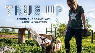 Download SPECIAL PREMIERE: Going Behind the Seams with Angela Walters | True Up Video