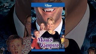 Download Mom's Got A Date With A Vampire Video