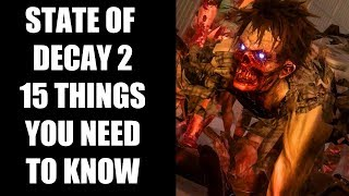 Download State of Decay 2 - 15 Things You NEED TO KNOW Before You Buy Video