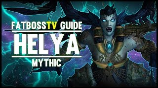 Download Helya Mythic Guide - FATBOSS Video